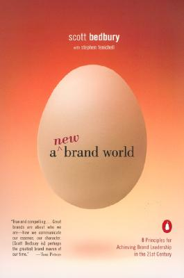 A New Brand World By Bedbury, Scott/ Fenichell, Stephen